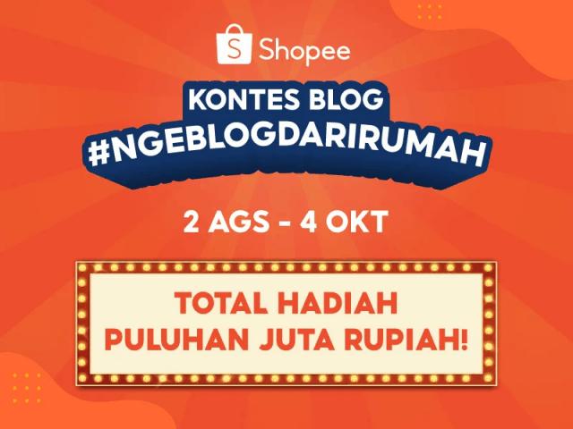 Kontes Shopee Blog #NgeBlogDariRumah